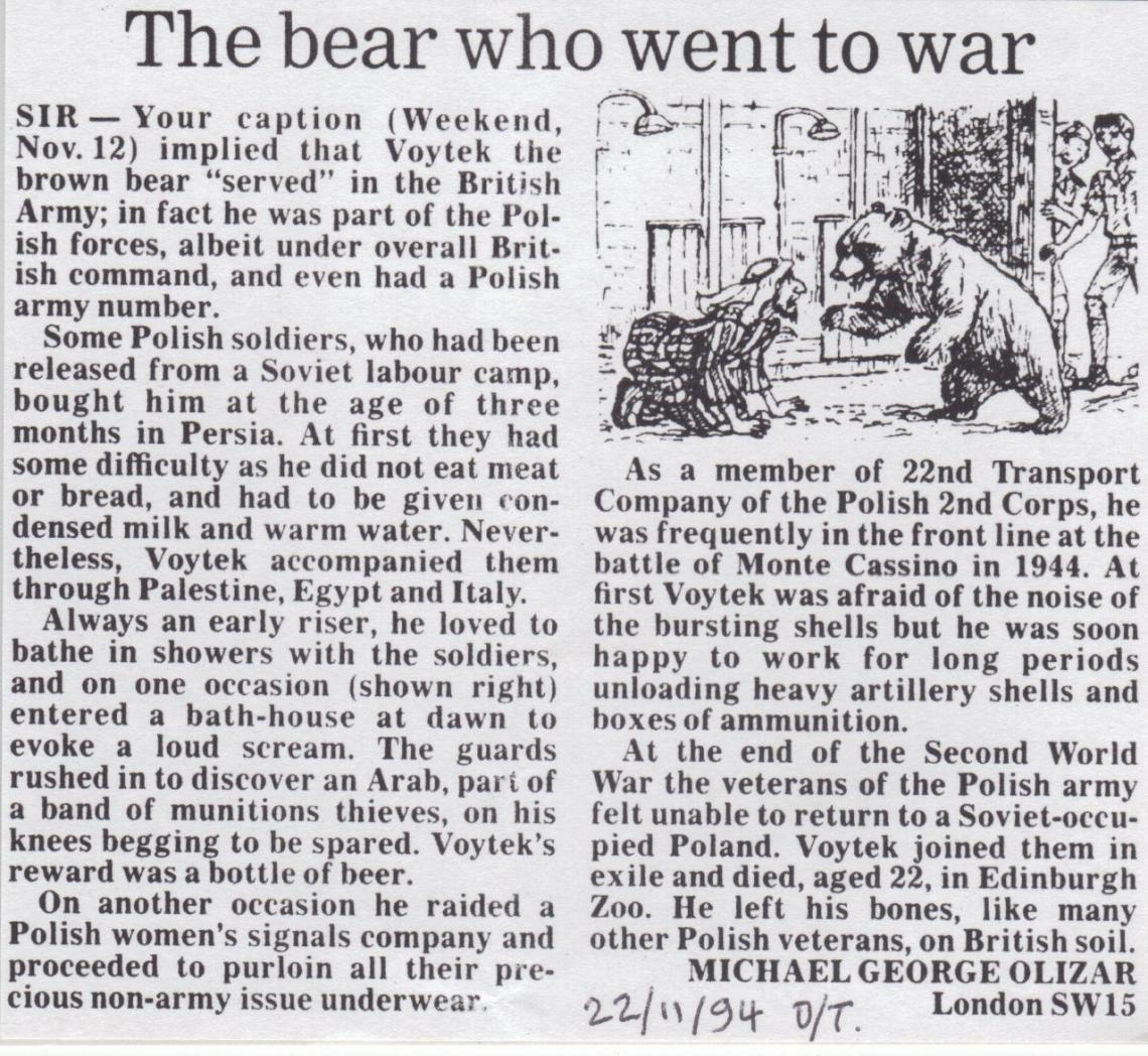 In November 1994 Mike put the Daily Telegraph to rights regarding the history of  brown bear Voytek, a member of the Polish army (22nd Transport Company of the Polish 2nd Corps.)
